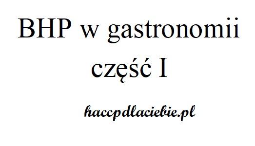 BHP wgastronomii część I