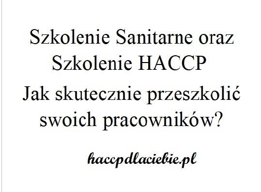 Szkolenie Sanitarne orazSzkolenie HACCP. Jak skutecznie przeszkolić swoich pracowników?